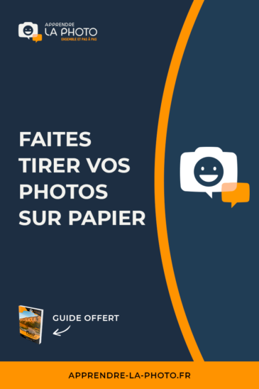 Faites tirer vos photos sur papier!