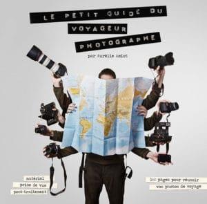 petit guide du voyageur photographe Aurélie Amiot Mme Oreille