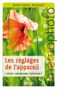couverture les réglages de l'appareil Anne-Laure Jacquart