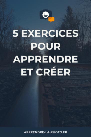5 exercices pour apprendre et créer