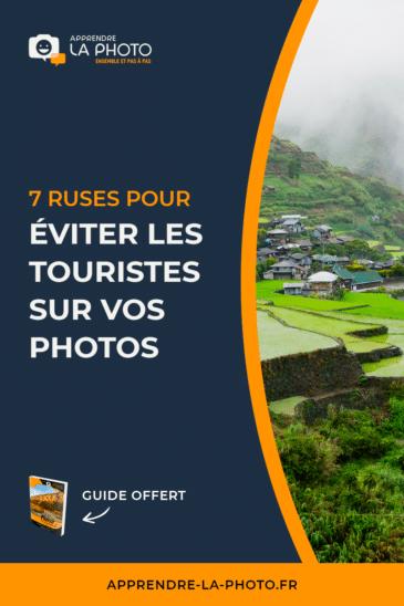 7 ruses pour éviter les touristes sur vos photos