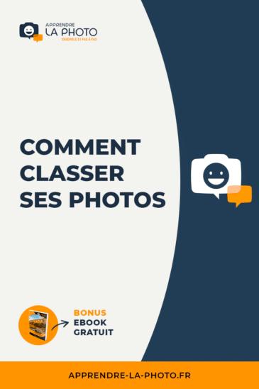 Comment classer ses photos?
