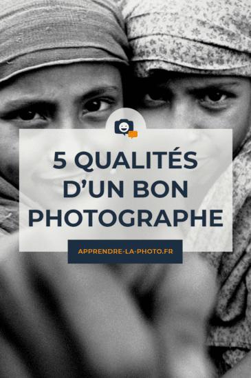 5 qualités d'un bon photographe
