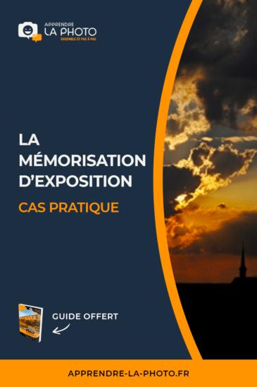La mémorisation d'exposition: cas pratique