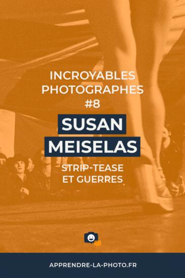 Strip-tease et guerres: Susan Meiselas – Incroyable Photographe #8