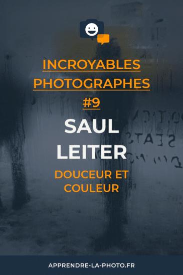 Douceur et couleur avec Saul Leiter – Incroyable Photographe #9