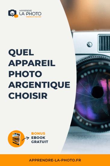 Quel appareil photo argentique choisir